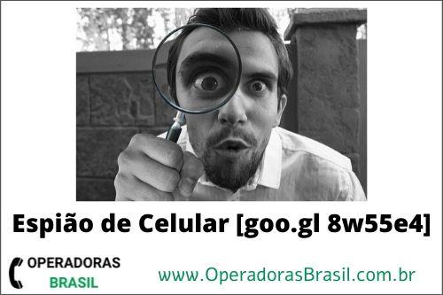 goo gl 8w55e4 Espião de Celular
