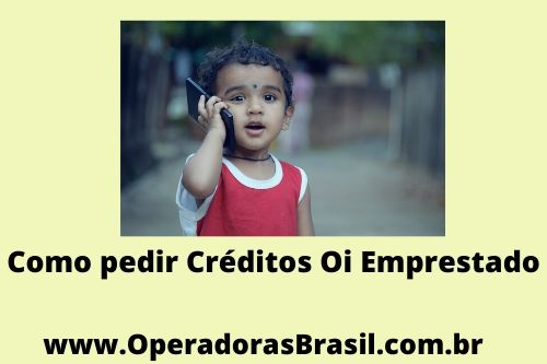 Número para pedir crédito emprestado Oi