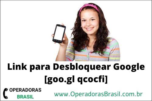 goo gl qcocfi link para desbloquear