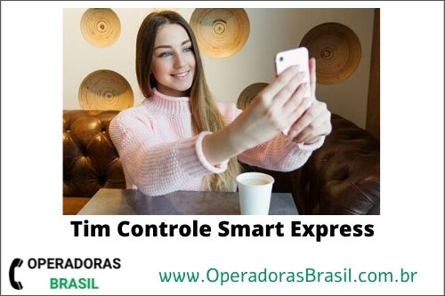 Funcionamento do plano Tim controle smart express